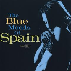 The Blue Moods Of Spain
