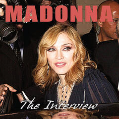 Madonna - The Interview