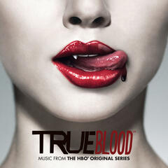 TRUE BLOOD: Music from the HBO® Original Series