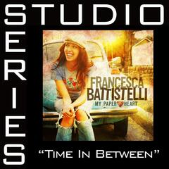 Time In Between [Studio Series Performance Track]