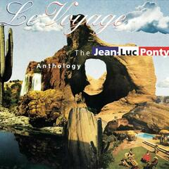 The Jean-Luc Ponty Anthology - Le Voyage