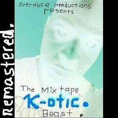 Beast The Mixtape Remastered.