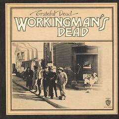 Workingman's Dead [Expanded]