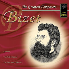 Bizet: The Greatest Composers
