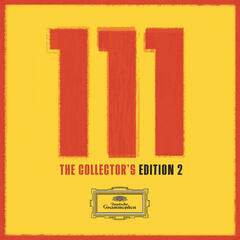 111 Years of Deutsche Grammophon - The Collectors' Edition 2