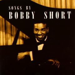 Songs By Bobby Short (US Release)
