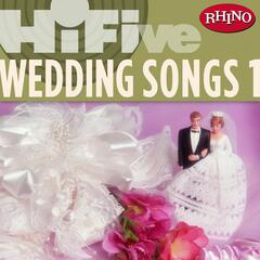 Rhino Hi-Five: Wedding Songs 1