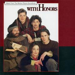 With Honors (Music From The Motion Picture Soundtrack)