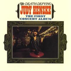 The Death Defying Judy Henske: The First Concert Album (Live)