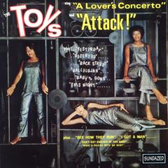"The Toys Sing ""A Lover's Concerto"" and ""Attack!"" (US Release)"