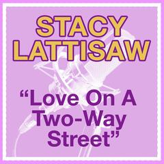 Love On A Two-Way Street
