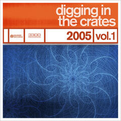 Digging In The Crates: 2005 Volume 1