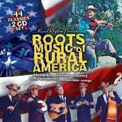 Roots Music Of Rural America