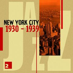New York City 1930 - 1939 Vol. 2