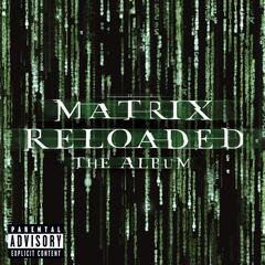 The Matrix Reloaded: The Album (U.S. 2 CD Set-Enh'd-PA Version)