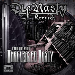 "DieNasty Records: ""From The Vault: Unreleased Nasty"""