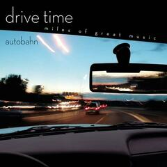 Autobahn [Drive Time]