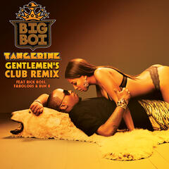 Tangerine (Gentlemen's Club Remix)