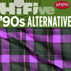 Rhino Hi-Five: '90s Alternative