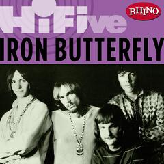 Rhino Hi-Five: Iron Butterfly