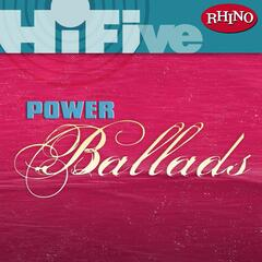 Rhino Hi-Five: Power Ballads