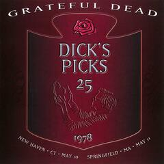 Dick's Picks Vol. 25: 5/10/78 (Veterans Memorial Coliseum, New Haven, CT) & 5/11/78 (Springfield Civic Center, Springfield, MA)