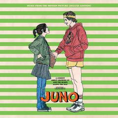 Juno (Music From The Motion Picture) [Deluxe]