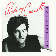 The Rodney Crowell Collection