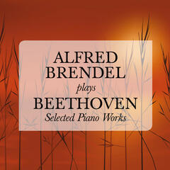 Alfred Brendel plays Beethoven: Selected Piano Works