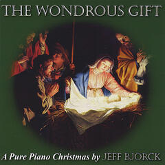 The Wondrous Gift: A Pure Piano Christmas