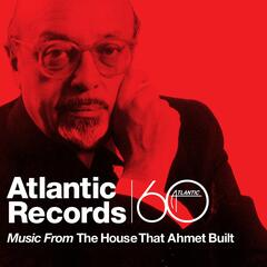 Music From The House That Ahmet Built