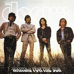 Waiting For The Sun [40th Anniversary Mixes]