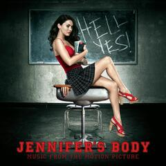 Jennifer's Body Music From The Original Motion Picture Soundtrack