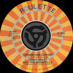 Crimson And Clover / Some Kind Of Love [Digital 45]