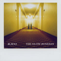 The Glow Remixes