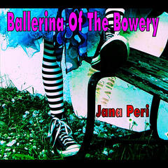 Ballerina of the Bowery