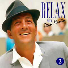 Dean Martin -Relax, It's Dean Martin Vol. Two