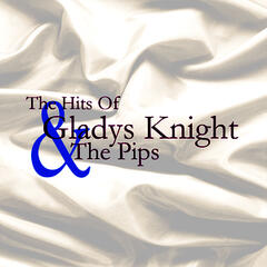 The Hits Of Gladys Knight And The Pips