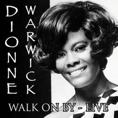 Walk On By - Live