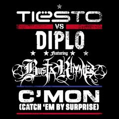 C'mon (Catch 'em By Surprise) (feat. Busta Rhymes)