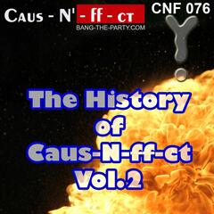 The History of Caus-N-Ff-Ct, Vol. 2