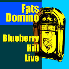 Blueberry Hill Live