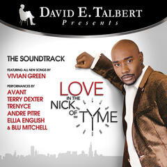 David E. Talbert's Love in the Nick of Tyme: Original Soundtrack Recording
