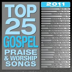 Top 25 Gospel Praise & Worship Songs 2011 Edition