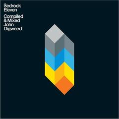 Bedrock 11 Compiled & Mixed John Digweed
