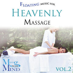 Floating Music For Heavenly Massage Vol. 2