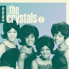 Da Doo Ron Ron: The Very Best of The Crystals