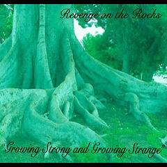 """Growing Strong and Growing Strange"""