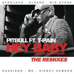 Hey Baby (Drop It To The Floor) - The Remixes EP