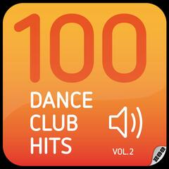 100 Dance Club Hits (Vol. 2)